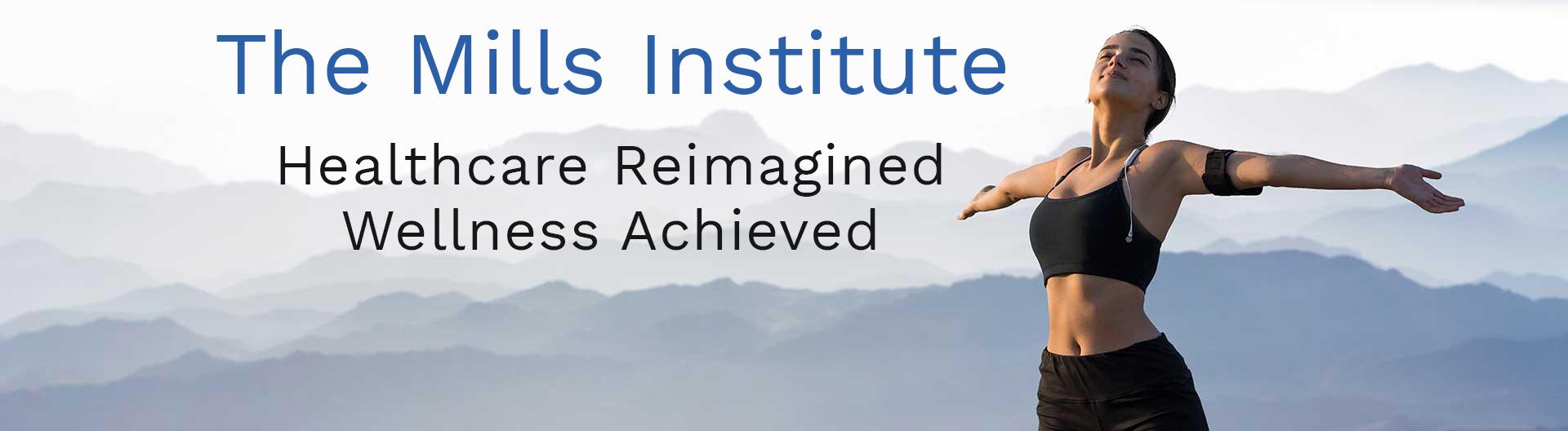 The Mills Institute